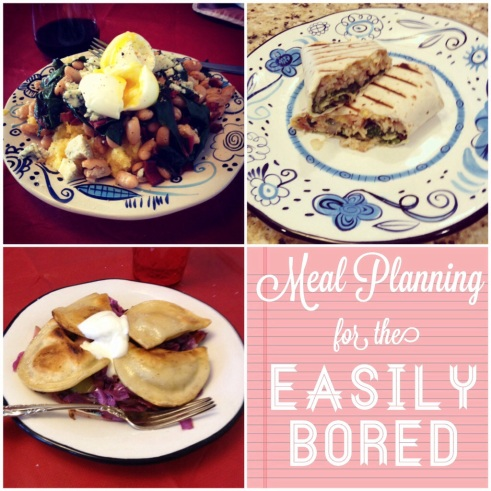 three methods of meal planning for the easily bored.